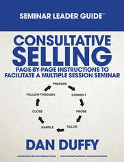 Consultative Selling Seminar Leader Guide