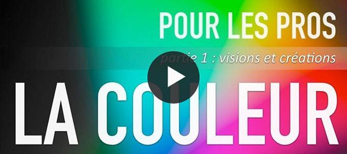 La COULEUR POUR LES PROS : Volume 1