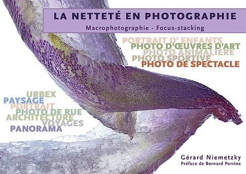 Le livre : La netteté en photographie + 3 tirages fine-art signés et numérotés