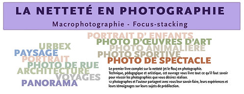 10 Exemplaires : LE LIVRE NETTETE EN PHOTOGRAPHIE - OFFRE PHOTO CLUBS