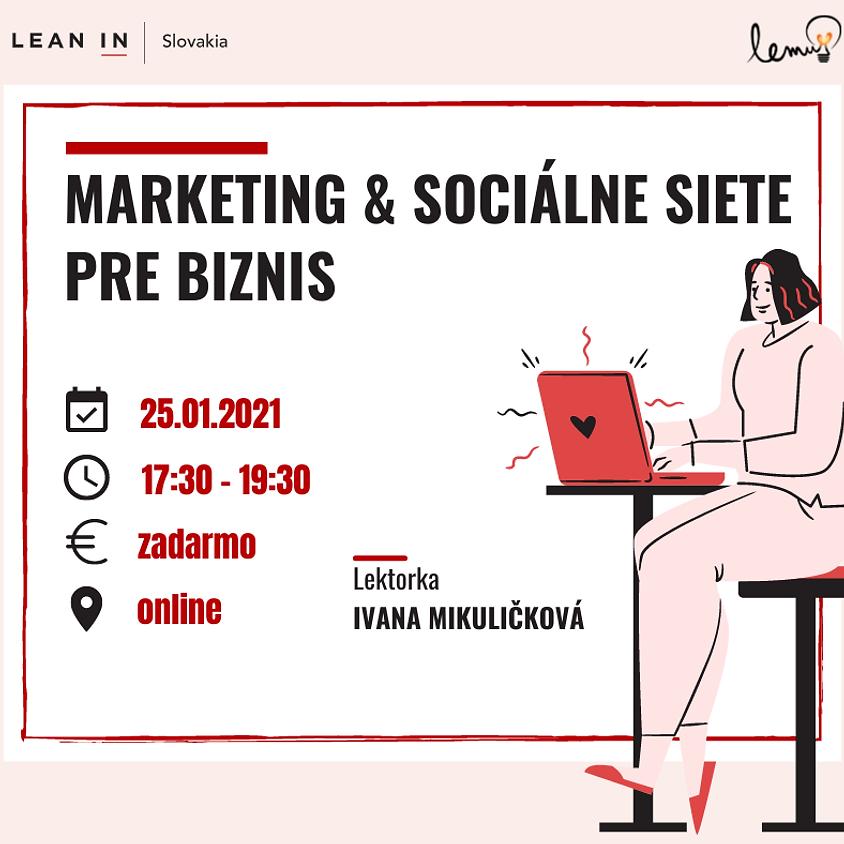 Marketing & Sociálne siete pre biznis