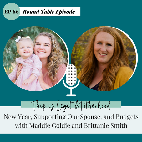 Episode 66: New Year, Supporting Our Spouse, and Budgets with Maddie Goldie and Brittanie Smith