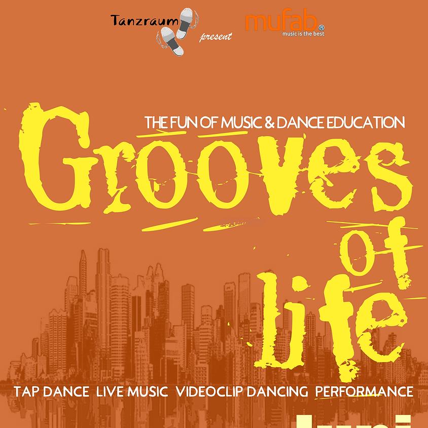 Grooves of Life (VORVERKAUF nicht über diese Webseite (siehe Infos)