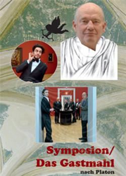 Symposion / Das Gastmahl
