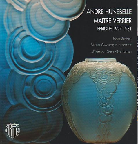 ANDRE HUNEBELLE MAITRE VERRIER  Période 1927-1931