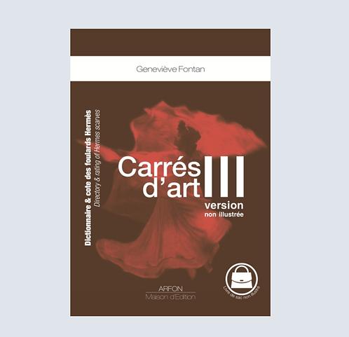 CARRES D'ART III NON ILLUSTRE Dictionnaire et cote des foulards Hermès