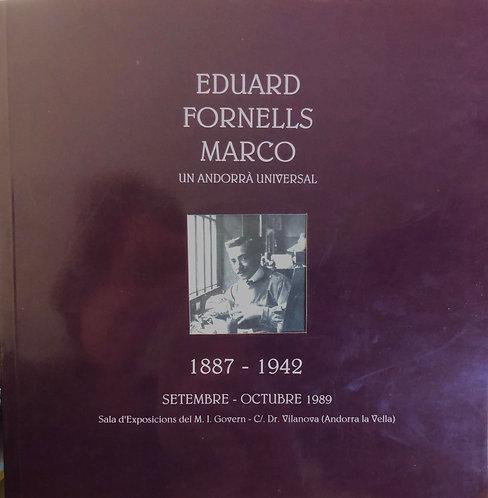 EDUARD FORNELLS MARCO. Un andorra universal, 1887-1942