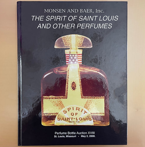 THE SPRIT OF SAINT LOUIS AND OTHER  PERFUMES VOL 18