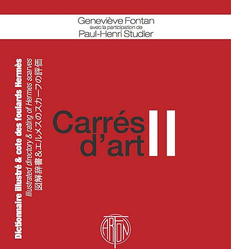CARRES D'ART II Dictionnaire illustré et cote des foulards Hermès