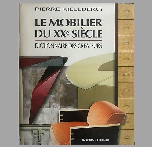 LE MOBILIER DU XXE SIECLE - DICTIONNAIRE DES CREATEURS