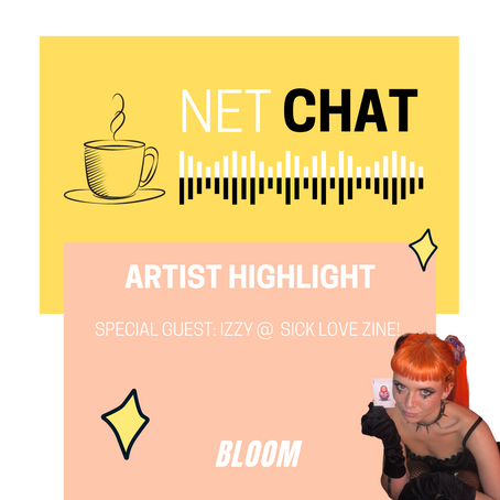 NetChat Sessions: Izzy from Sick Love Zine