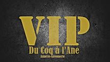 Du Coq à l'Âne - VIP