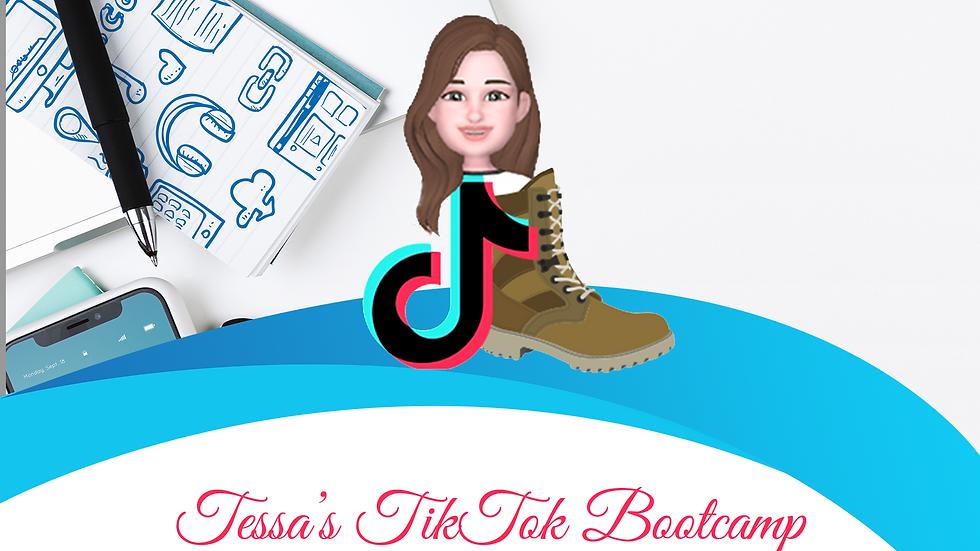 Tessa's TikTok Bootcamp - 8 Weeks
