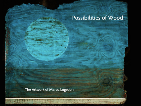 Possibilities of Wood: The Artwork of Marco Logsdon [exhibition book]