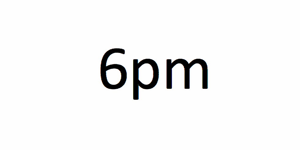6pm Session