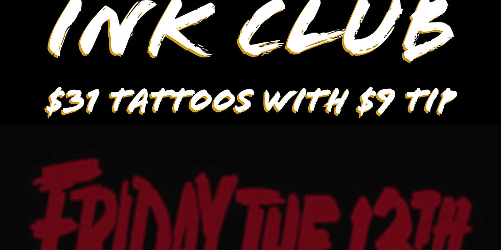 Friday 13th 3pm Tattoo Session