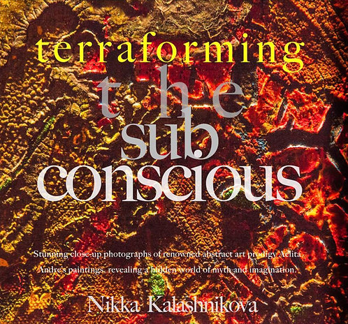 Terraforming the Subconscious