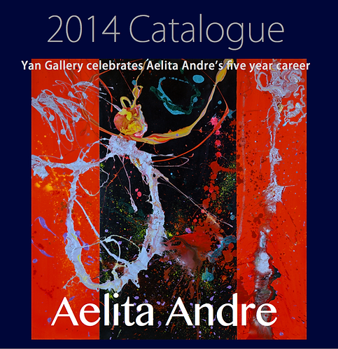 Aelita Andre Yan Gallery Solo Exhibition Catalogue