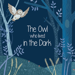 The Owl who lived in the Dark Book