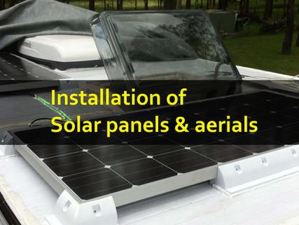 Installation of solar panels and aerials