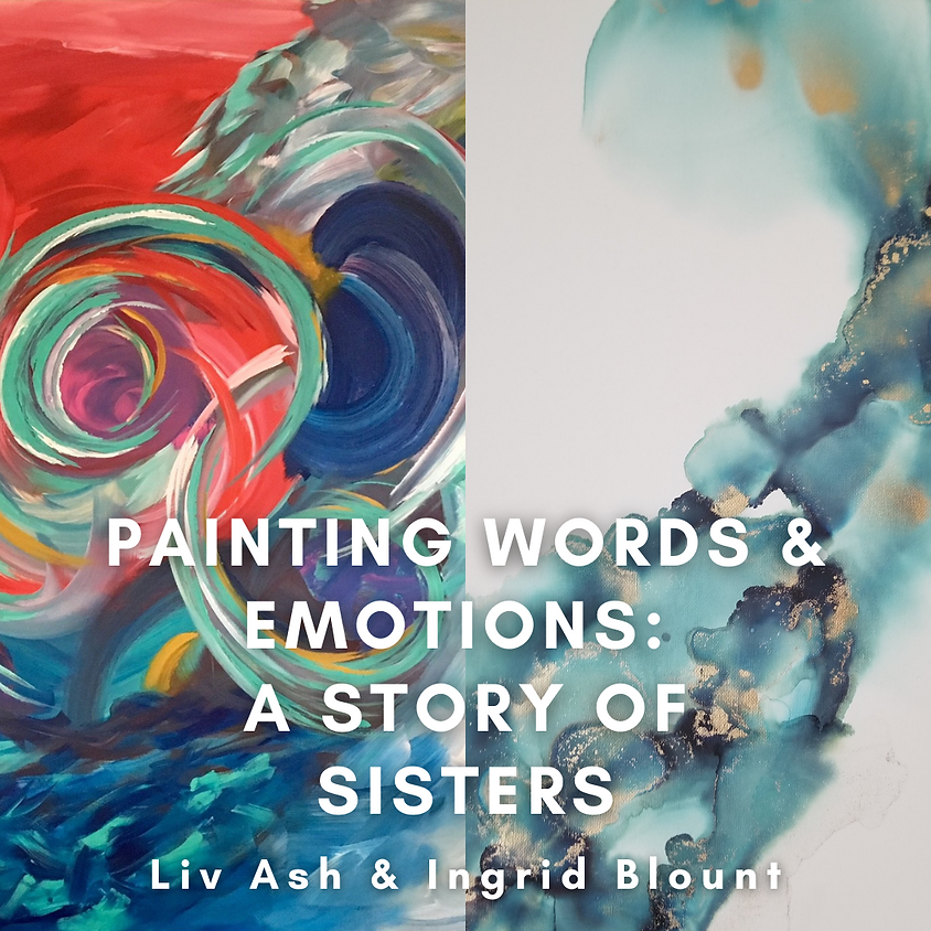 Painting Words & Emotions: A Story of Sisters Reception