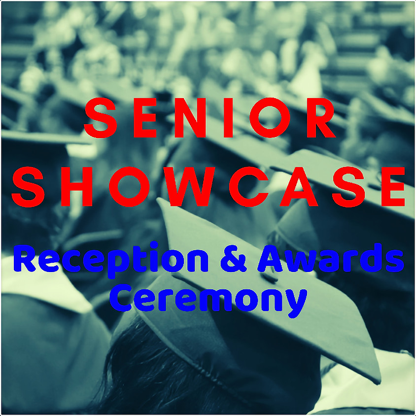 CANCELLED: Senior Showcase Reception & Awards Ceremony - Sponsored by Star Financial Bank