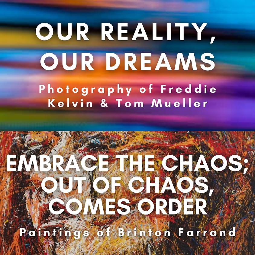 Our Reality, Our Dreams Reception plus Brinton Farrand
