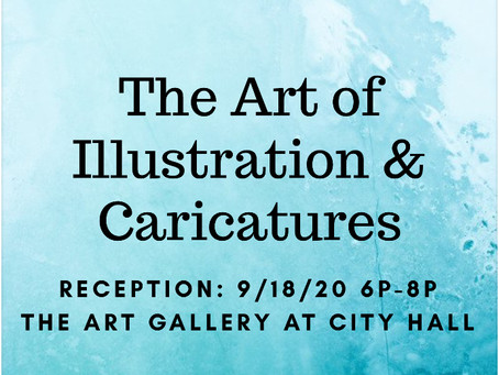 ARTIST CALL OUT: Illustrators and Caricature Artists for September 2020 Exhibit
