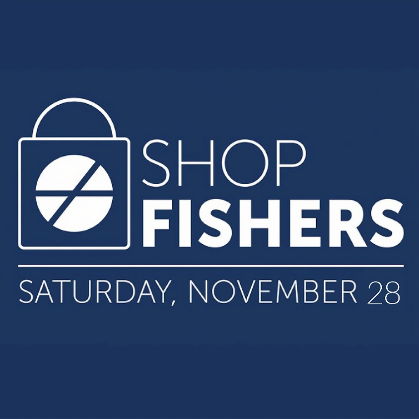 VIRTUAL Shop Fishers! Small Business Saturday