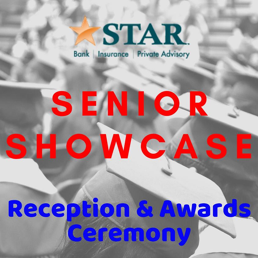 STAR Bank Senior Showcase Reception & Awards Ceremony