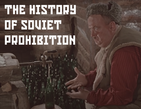 The History of Soviet Prohibition