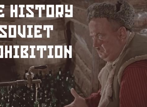 The History of Soviet Prohibition
