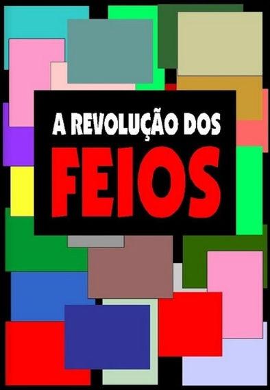 A_REVOLUCAODOSFEIOS.jpg