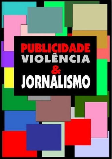 A_PUBLICIDADEVIOLENCIAJORNALISMO.jpg