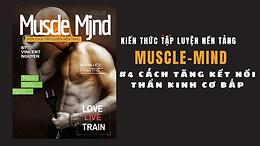Muscle Mjnd: Cách tăng cường kết nối thần kinh và cơ bắp