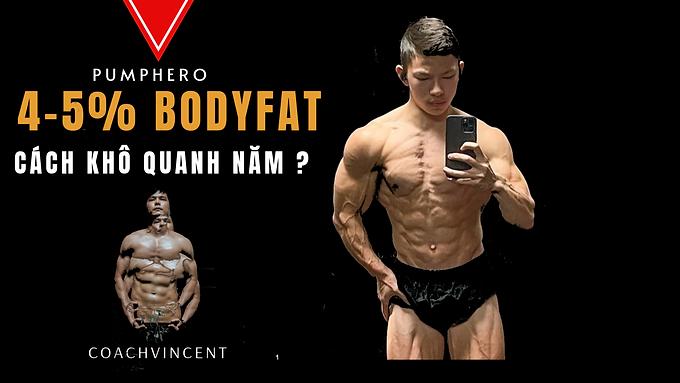 2 cách để giữ 4-5% body fat quanh năm !