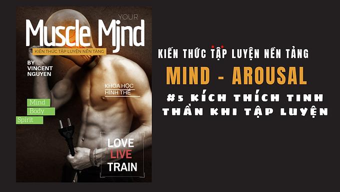 Muscle Mjnd: Cách tăng kích thích tinh thần khi tập luyện