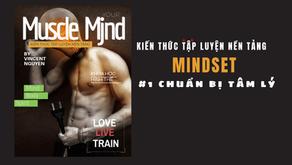 MuscleMjnd: Tập gì để hiệu quả, hạn chế chấn thương ? Mindset đúng đắn khi tập luyện