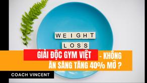 Không ăn sáng gây tăng mỡ 40% ? Nhịn ăn để giảm cân ?