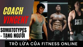 Tạng người Somatotypes - Lật tẩy trò lừa của Fitness online