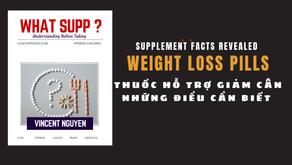 {What Supp ?} Thuốc hỗ trợ giảm cân - Những điều cần biết