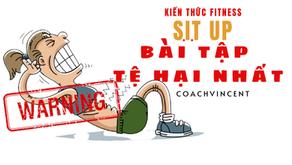 Sit - up: Bài tập tệ hại nhất trên thế giới