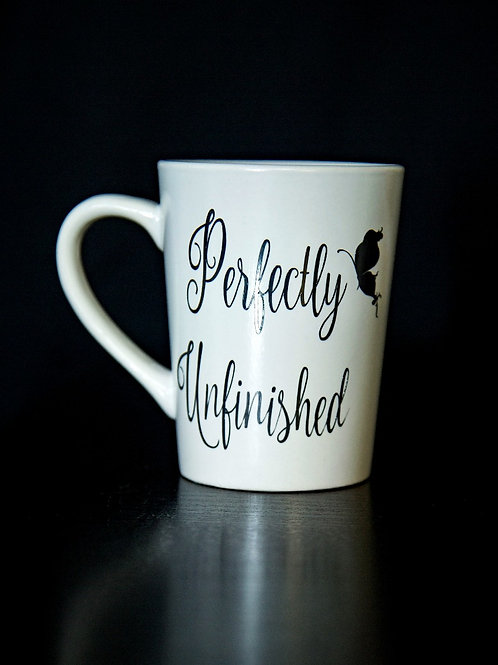Perfectly Unfinished Mug