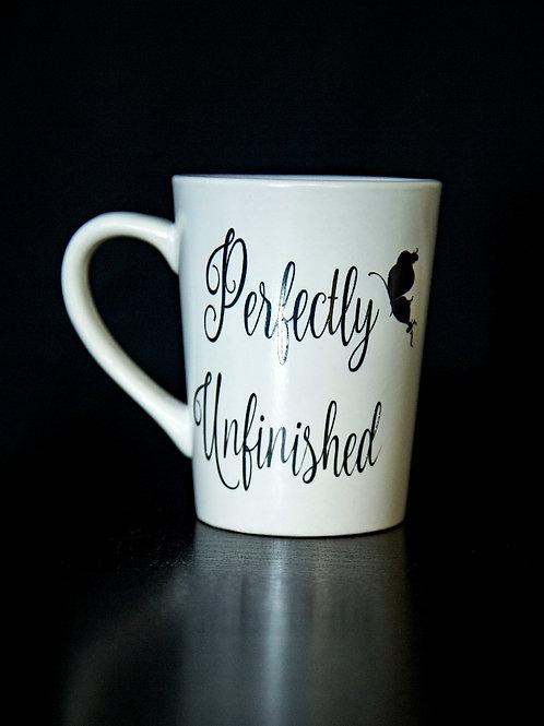 Perfectly Unfinished Mug