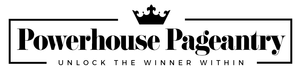 Powerhouse Pageantry