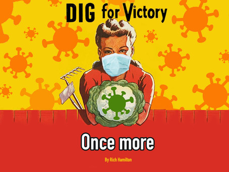 Digging for Victory… once more!