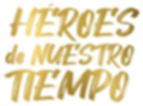 heroes de nuestro tiempo logo_Mesa de tr