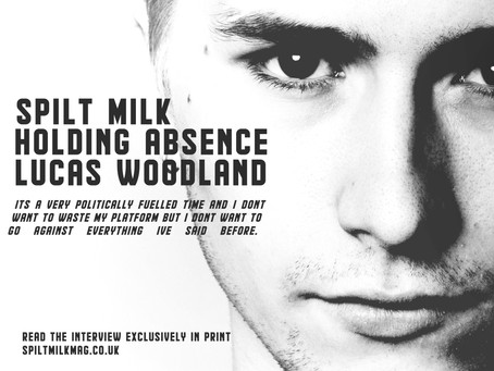 Lucas Woodland of Holding Absence talks all things writing & lockdown in the new issue