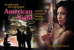 American Night, Kurzfilm, Joachim Jung, Jung-Film