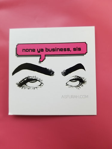 None ya business Sticker